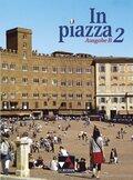 In piazza, Ausgabe B: Schülerband; Bd.2