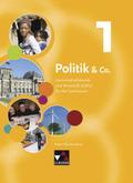 Politik & Co., Ausgabe Baden-Württemberg, Neubearbeitung: 7./8. Jahrgangsstufe, Schülerbuch; Bd.1