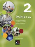 Politik & Co., Ausgabe Baden-Württemberg, Neubearbeitung: 9./10. Jahrgangsstufe, Schülerbuch; Bd.2