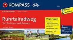 KOMPASS Fahrradführer Ruhrtalradweg, von Winterberg nach Duisburg