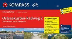 KOMPASS Fahrradführer Ostseeküsten-Radweg 2, von Lübeck nach Stralsund - Bd.2