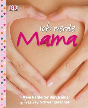 Ich werde Mama