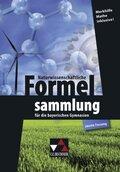 Naturwissenschaftliche Formelsammlung für die bayerischen Gymnasien (zweite Fassung)