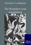 Die Reptilien und Amphibien Deutschlands