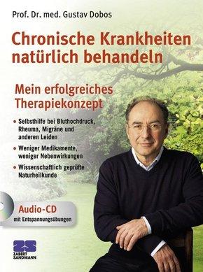 Chronische Krankheiten natürlich behandeln, m. Audio-CD