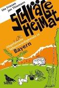 Schräge Heimat, Abgefahrene Sehenswürdigkeiten in Bayern