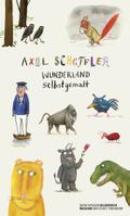 Axel Scheffler, Wunderland selbstgemalt