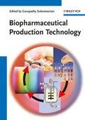 Biopharmaceutical Production Technology, 2 Vols.