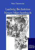 Ludwig Bechsteins Neues Märchenbuch