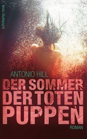 Hill, Der Sommer der toten Puppen