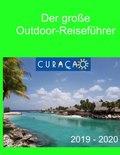 Der große Outdoor Reiseführer - Curaçao