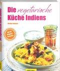 Die vegetarische Küche Indiens