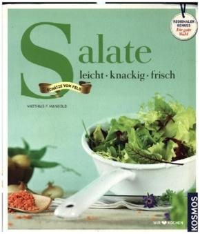 Salate - leicht, knackig, frisch