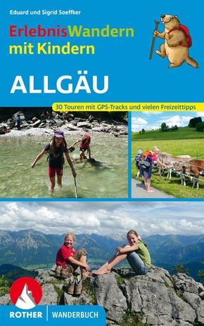 Rother Wanderbuch Erlebniswandern mit Kindern - Allgäu