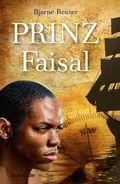 Reuter, Prinz Faisal