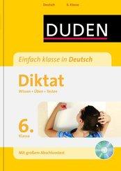 Duden Einfach klasse in Deutsch, Diktat 6. Klasse, m. MP3-CD