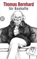 Bernhard für Boshafte