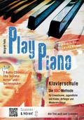 Play Piano, Klavierschule - Die ABC-Methode, m. 2 Audio-CDs
