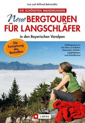 Neue Bergtouren für Langschläfer in den Bayerischen Voralpen