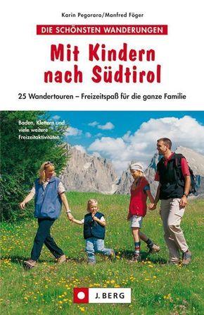 Mit Kindern nach Südtirol