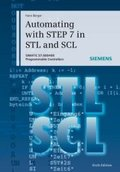 Automating with STEP 7 in STL and SCL, w. DVD-ROM