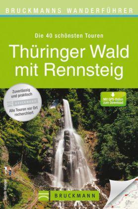 Bruckmanns Wanderführer Thüringer Wald mit Rennsteig