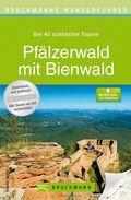 Bruckmanns Wanderführer Pfälzerwald mit Bienwald
