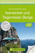 Bruckmanns Wanderführer Isarwinkel und Tegernseer Berge