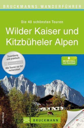Bruckmanns Wanderführer Wilder Kaiser und Kitzbüheler Alpen