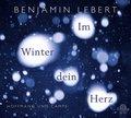 Im Winter dein Herz, 3 Audio-CDs