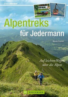 Alpentreks für Jedermann