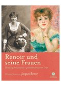 Renoir und seine Frauen