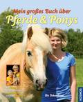 Mein großes Buch über Pferde & Ponys