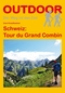 Schweiz: Tour du Grand Combin