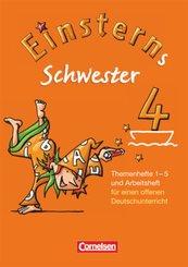 Einsterns Schwester, 4. Schuljahr: Themenhefte 1-5 und Arbeitsheft für einen offenen Deutschunterricht, 6 Hefte