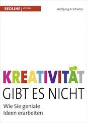 Kreativität gibt es nicht