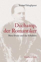 Duchamp, der Romantiker