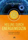 Heilung durch Energiemedizin