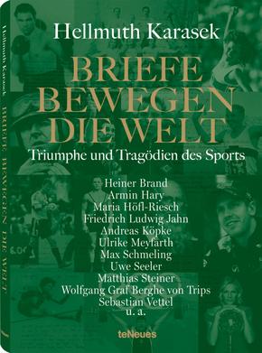 Briefe bewegen die Welt: Triumphe und Tragödien des Sports; Bd.4