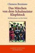 Das Märchen von dem Schulmeister Klopfstock