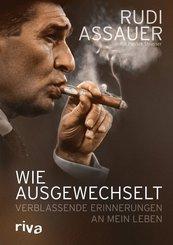 Rudi Assauer - Wie ausgewechselt