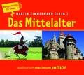 Das Mittelalter, 2 Audio-CDs