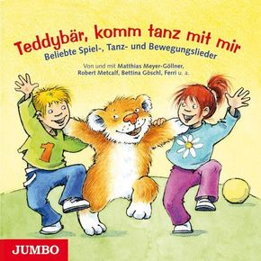 Teddybär, komm tanz mit mir, 1 Audio-CD