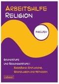 Arbeitshilfe Religion inklusiv: Grundstufe und Sekundarstufe I, Basisband