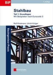Stahlbau: Grundlagen; Tl.1