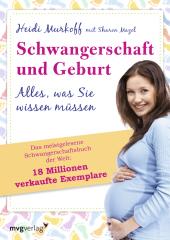 Schwangerschaft und Geburt - Alles, was Sie wissen müssen