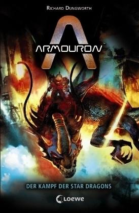 Armouron - Der Kampf der Star Dragons