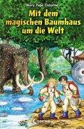 Mit dem magischen Baumhaus um die Welt, m. Audio-CD