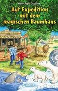 Auf Expedition mit dem magischen Baumhaus, m. Audio-CD