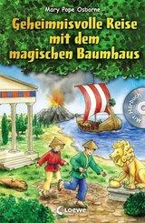 Geheimnisvolle Reise mit dem magischen Baumhaus, m. Audio-CD